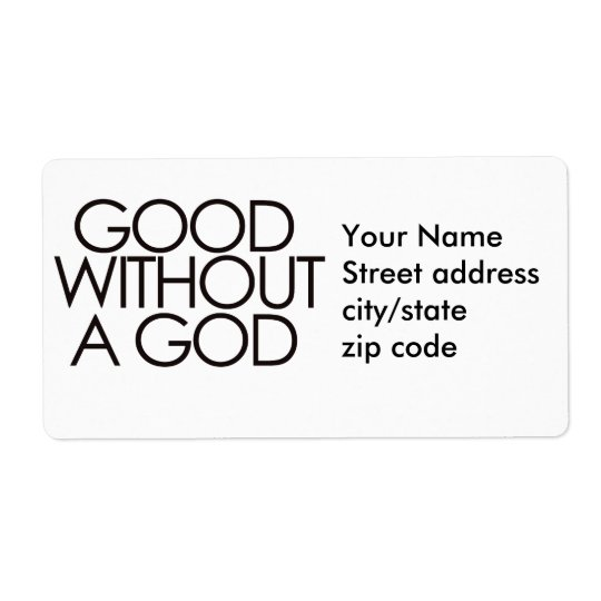 Good without god shipping label