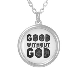 Good Without God Silver Plated Necklace