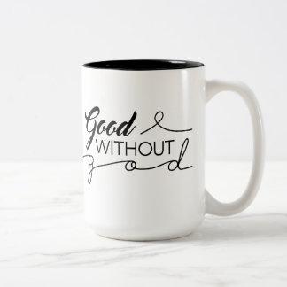 Good Without God Two-Tone Coffee Mug