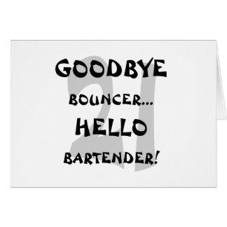 GoodBye Bouncer...Hello Bartender! Card