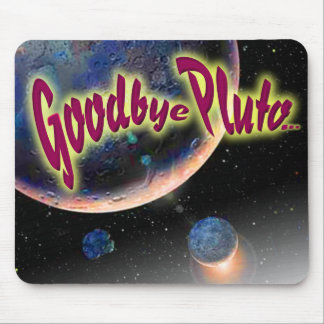 Goodbye Pluto Mouse Pad