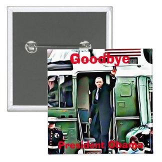 Goodbye President Barack Obama Button