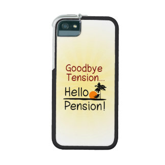 Goodbye Tension, Hello Pension Funny Retirement iPhone 5 Covers