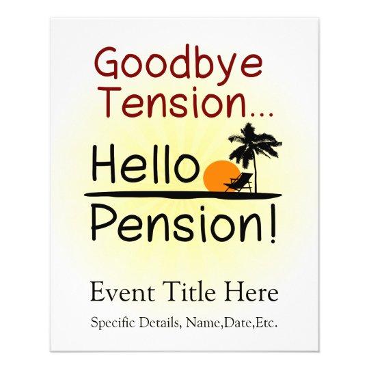Goodbye Tension, Hello Pension Funny Retirement Flyer ...