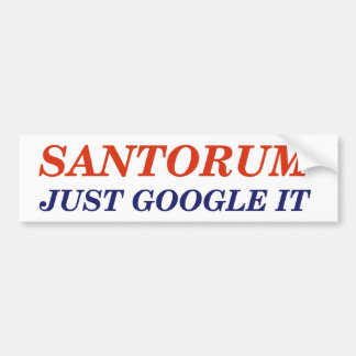 Google Santorum Bumper Sticker