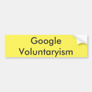 Google Voluntaryism Bumper Sticker