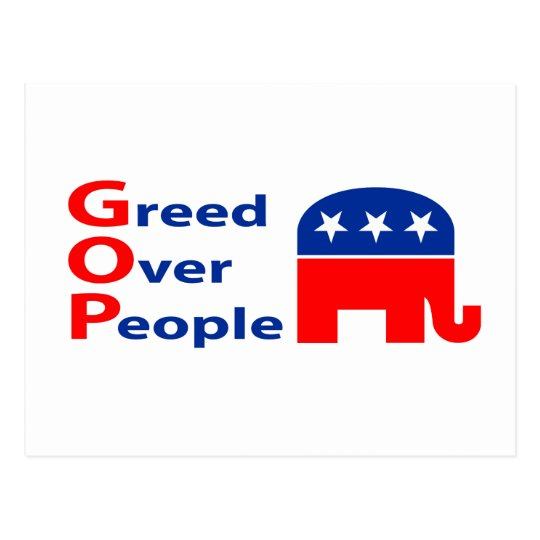 GOP - Greed Over People Postcard