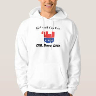GOP Health Care Plan Hoodie
