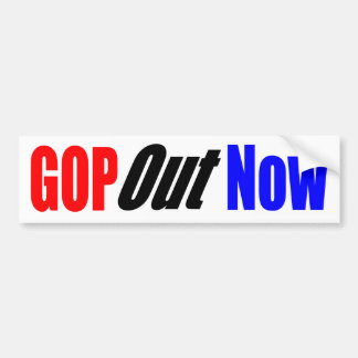 GOP Out Now Bumper Sticker
