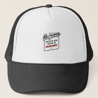 Gorgeous Born In January Babies Birthday Trucker Hat
