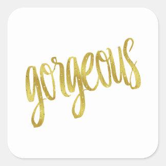 Gorgeous Quote Faux Gold Foil Sparkle Design Square Sticker