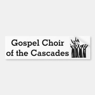 Gospel Choir of the Cascades 2014 bumper sticker