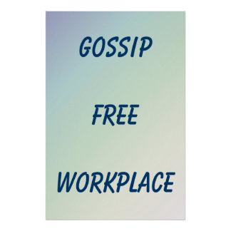 Gossip Free Workplace Blue Green gradient Poster