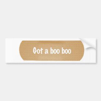 Got a boo boo bumper stickers
