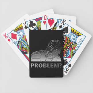 Got a problem? bicycle playing cards