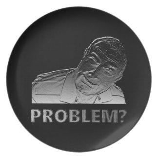 Got a problem? plate