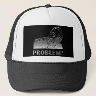Got a problem? trucker hat
