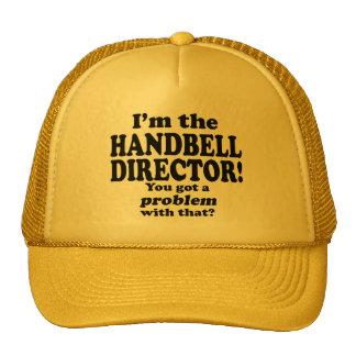 Got A Problem With That, Handbell Director Cap