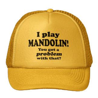 Got A Problem With That, Mandolin Trucker Hat