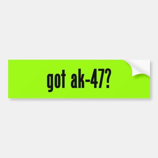 got ak-47? bumper stickers