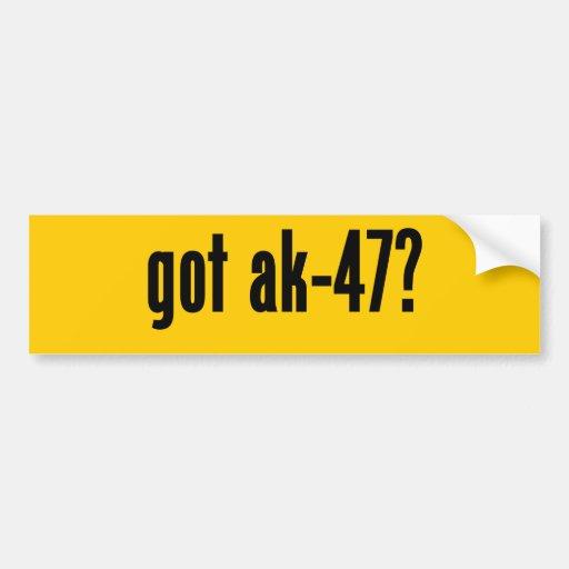 got ak-47? bumper sticker