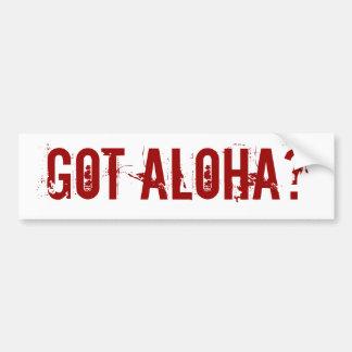 Got Aloha? bumper sticker
