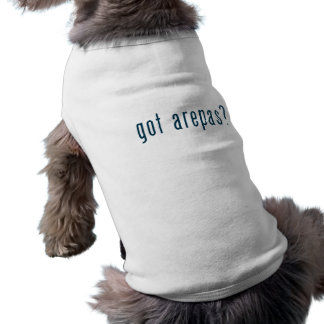 got arepas? sleeveless dog shirt