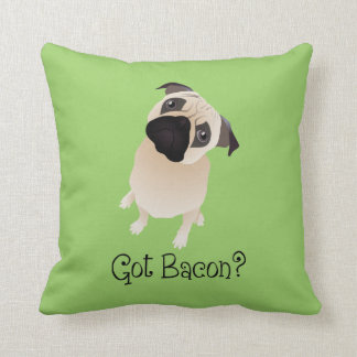 Got Bacon?  Pug PIllow