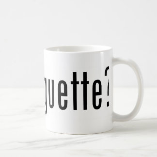 got baguette? coffee mug