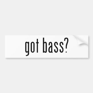 got bass? bumper sticker