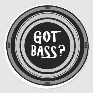 Got Bass? Glossy Sticker