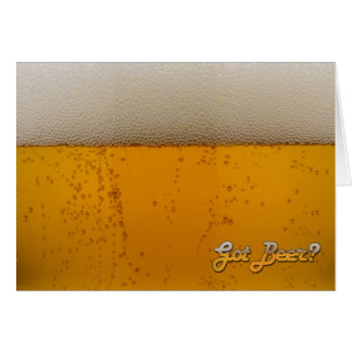 Got Beer? Card