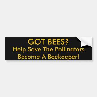 Got Bees? Bumper sticker