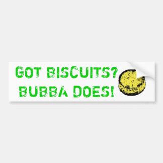 Got Biscuits? Bubba Does! Bumper Sticker