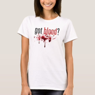 Got Blood - Blood Splatter Tee