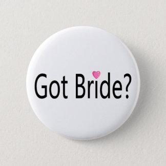 Got Bride 6 Cm Round Badge