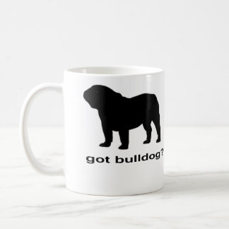 Got Bulldog? Coffee Mug