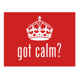 got calm? postcard