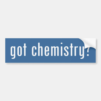 got chemistry? bumper sticker