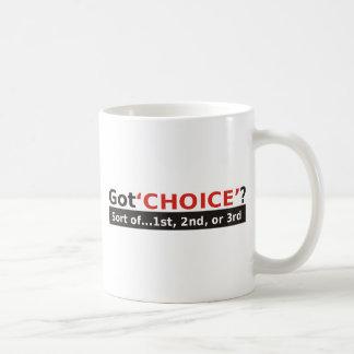 Got CHOICE small logo Coffee Mug