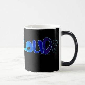 GOT CLOUD? blue gradient Magic Mug