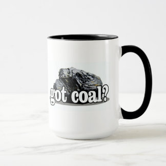 GOT COAL? MUG