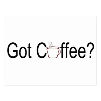 Got Coffee? 2 Postcards