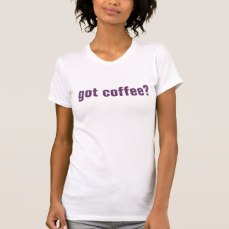 Got Coffee?  by GrimGirl Tee Shirt