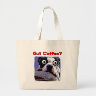 Got coffee Dog Jumbo Tote Bag