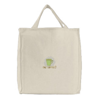 Got Coffee? Embroidered Tote Bag
