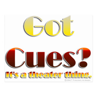 Got Cues? (Text Only) Postcard