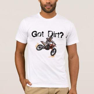 GOT DIRT T-Shirt