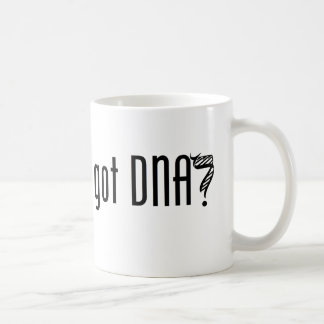 got DNA? Coffee Mug