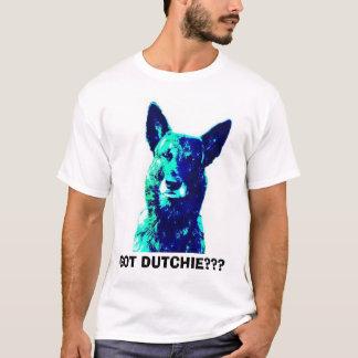 Got Dutchie? T-Shirt